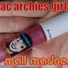 Thumbnail image for Mac Mall Madness Lipglass (Archies Girls) : Swatches & Review