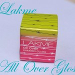 Lakme All Over Shimmer Gloss Review, Swatches : Highlighter With a Fancy Name!