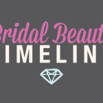 A Bridal Beauty Timeline : Must Read !