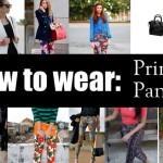 How to Wear : Printed Pants